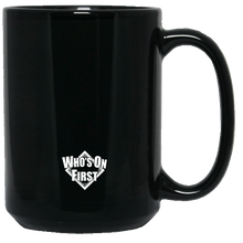 who's on first baseball world 15oz coffee mug black back