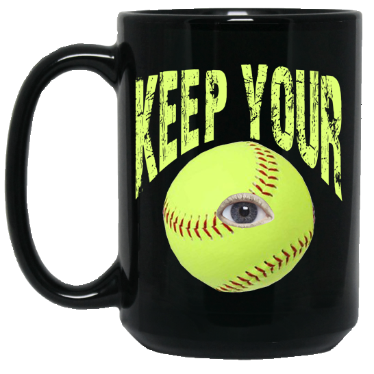 who's on first keep your eye on the softball 15oz coffee mug black