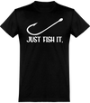 Just Fish It T-Shirt Unisexe