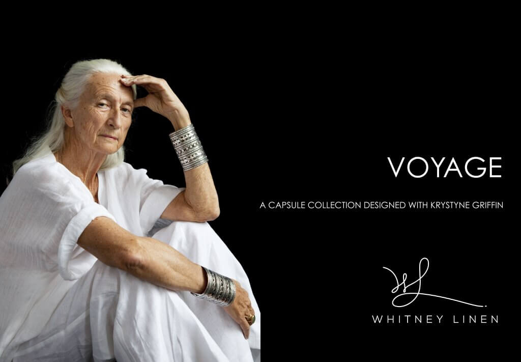 VOYAGE: Capsule Collection Designed with Style Icon Krystyne Griffin.