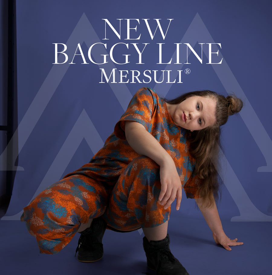 New Baggy Line for the new generation style by 13 years old Maria Mersuli