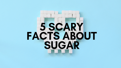 5 Scary Facts About Sugar