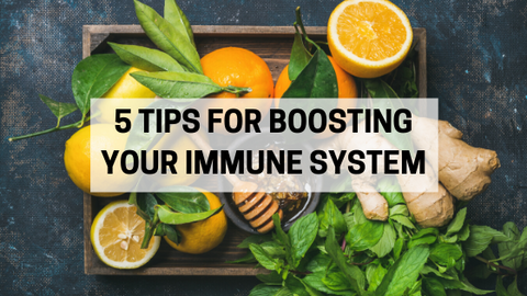 5 Tips for boosting your immune system