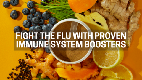 Fight the flu with proven immune system boosters