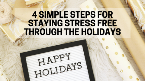 4 Steps for stress free holidays