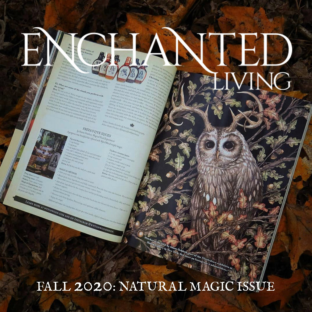 Enchanted living Magazine WytchWood Pure Organic Vermont Maple Syrup