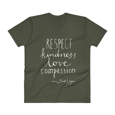 Loud Vegan Respect, Kindness, Love and Compassion V-Neck T-Shirt