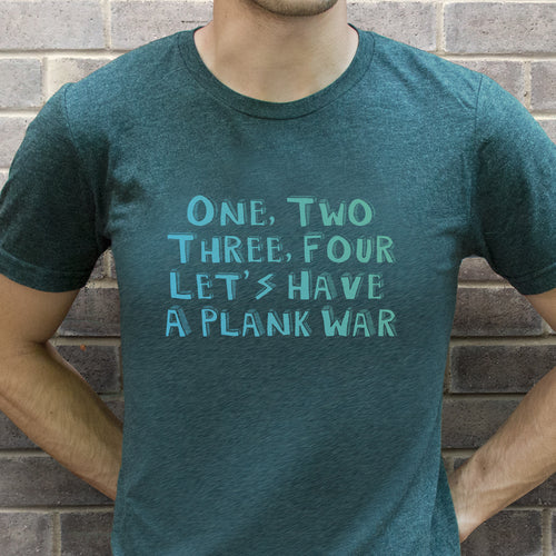 Let's Have A Plank War Men's T-Shirt