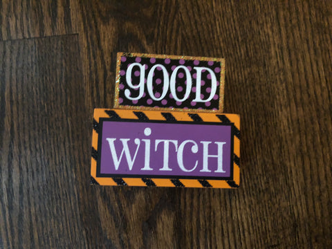 Good Witch/Bad Witch