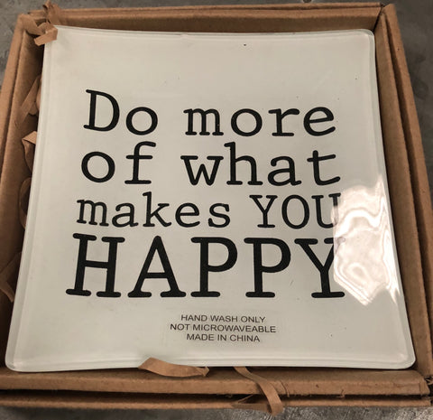 Do More of What Makes You Happy Ceramic Tray