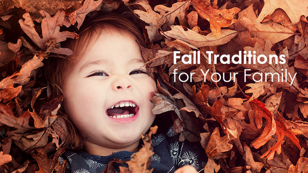 Fall Traditions for Your Family