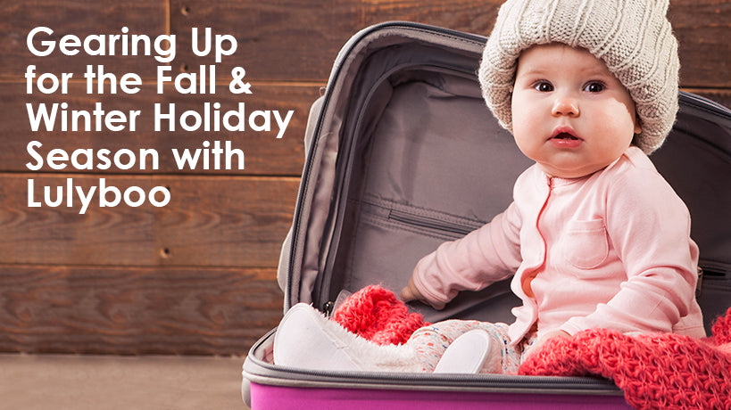 Gearing up for the Fall and Winter Holiday season with Lulyboo