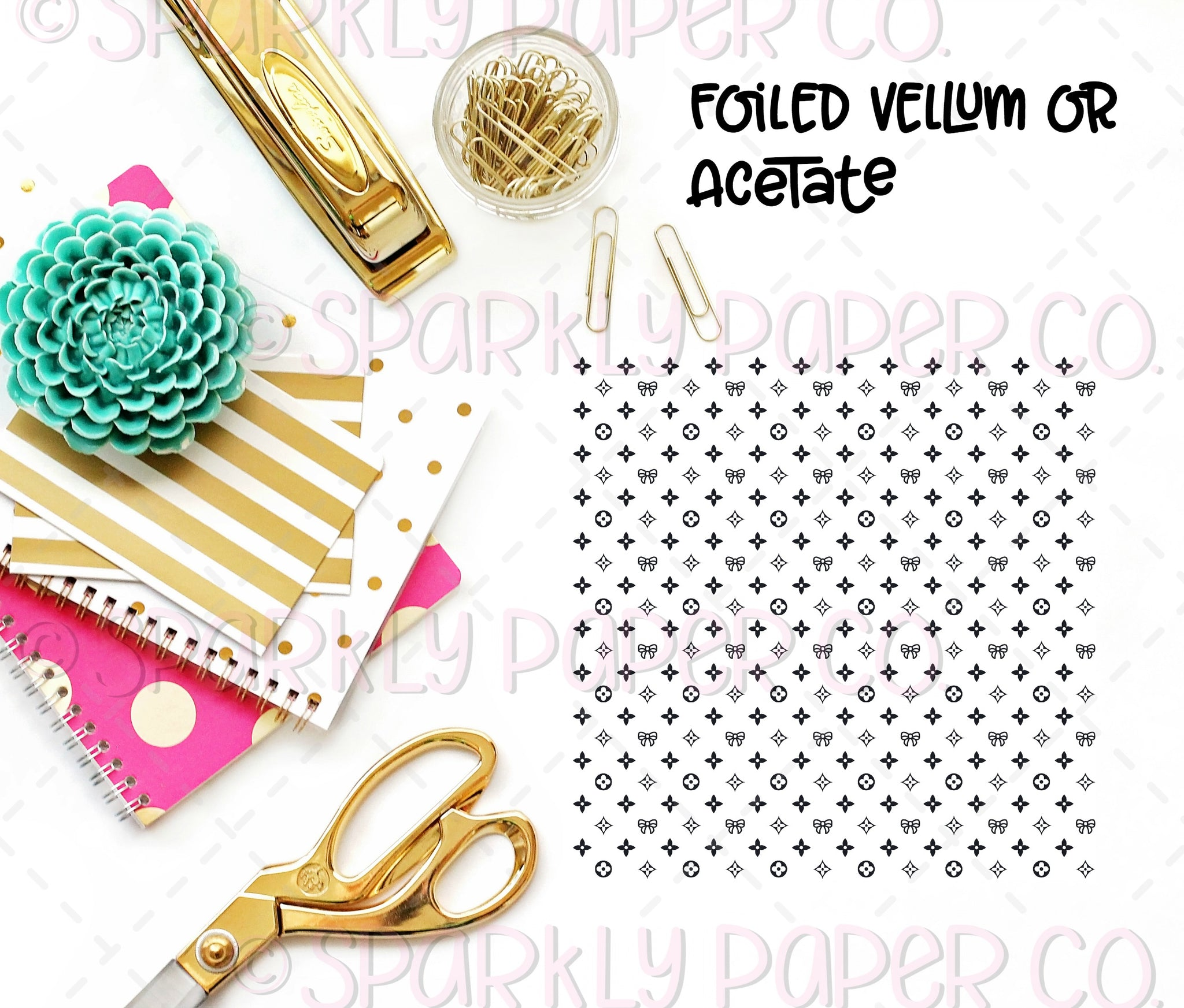 Luxe Collab Foiled Vellum Or Acetate
