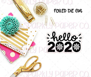 Hello 2020 Snowflake Foiled Sticker Die cut