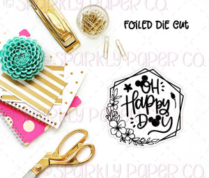 Oh Happy Day Foiled Sticker Die cut
