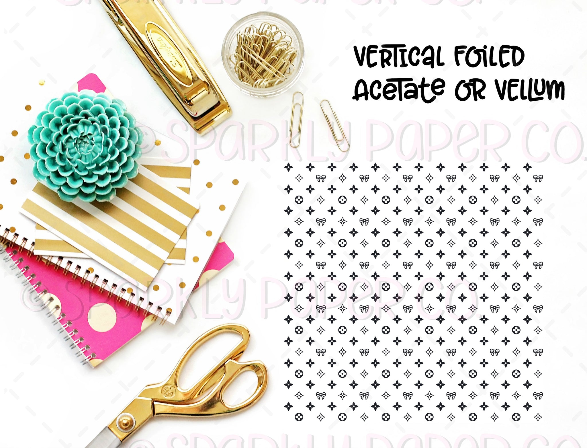 VERTICAL Luxe Collab Foiled Acetate Or Vellum