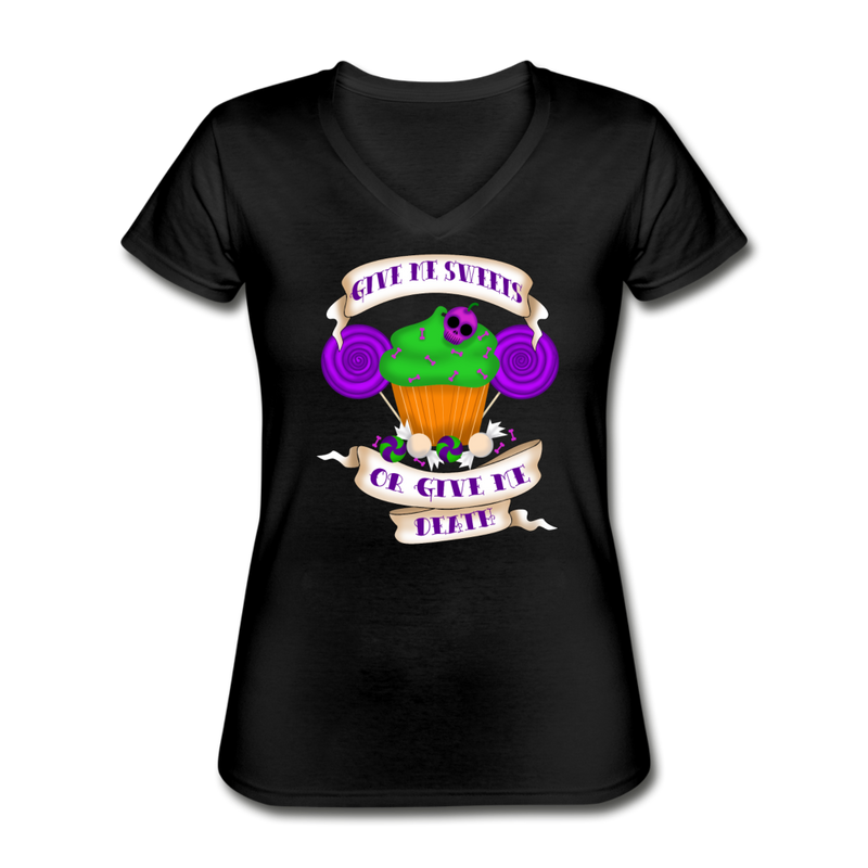 Give Me Sweets or Give Me Death Women's V-Neck T-Shirt - black
