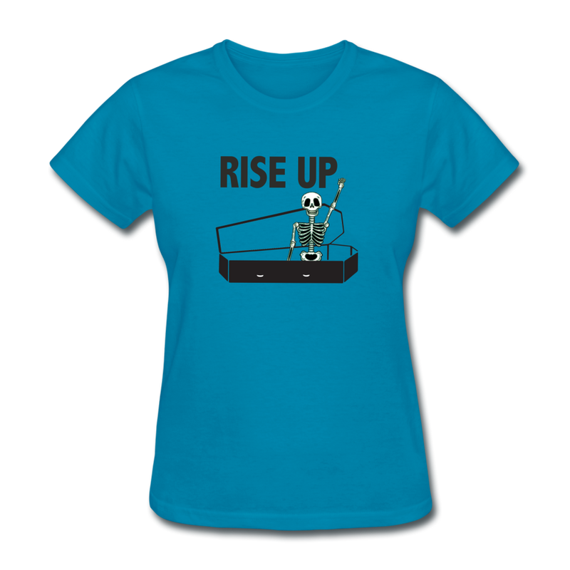 Rise Up Women's T-Shirt - turquoise