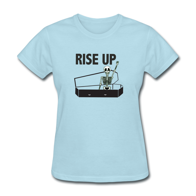 Rise Up Women's T-Shirt - powder blue