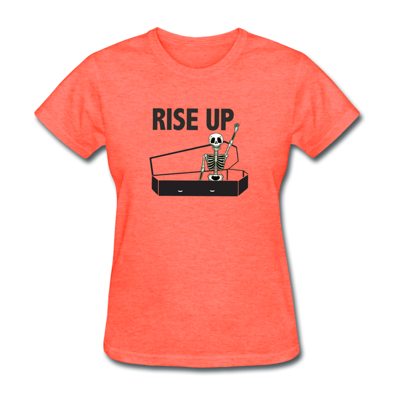 Rise Up Women's T-Shirt - heather coral