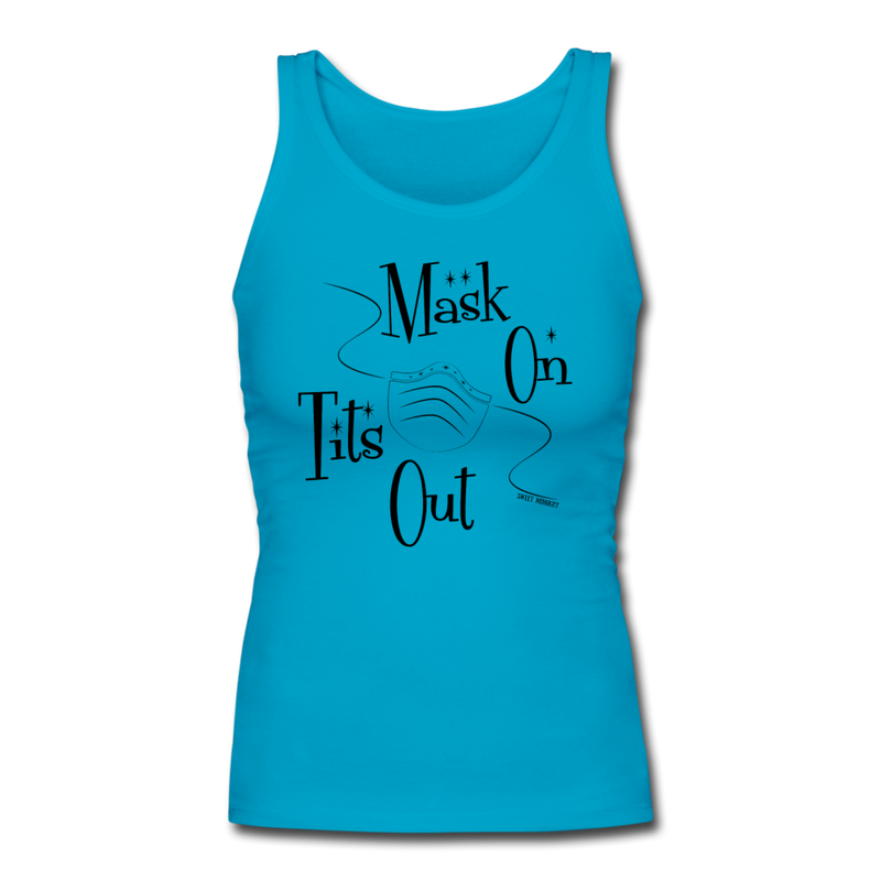 Mask On Tits Out Women's Longer Length Fitted Tank - turquoise