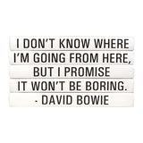 Quotation Stacking Books- David Bowie
