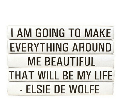 Quotation Stacking Books- Elsie De Wolfe - RSVP Style