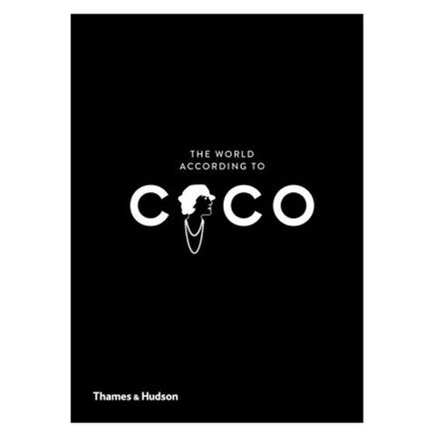The World According to Coco: The Wit and Wisdom of Coco Chanel - RSVP Style