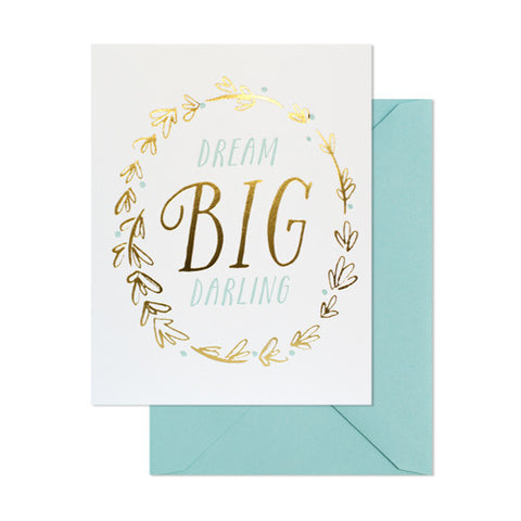 Dream Big Darling Card