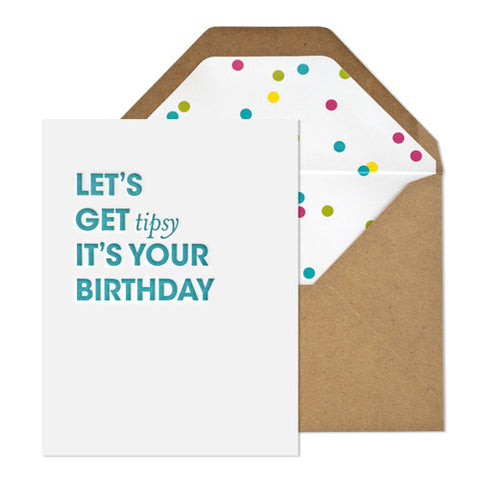 Let's Get Tipsy Birthday Card, Sugar Paper - RSVP Style