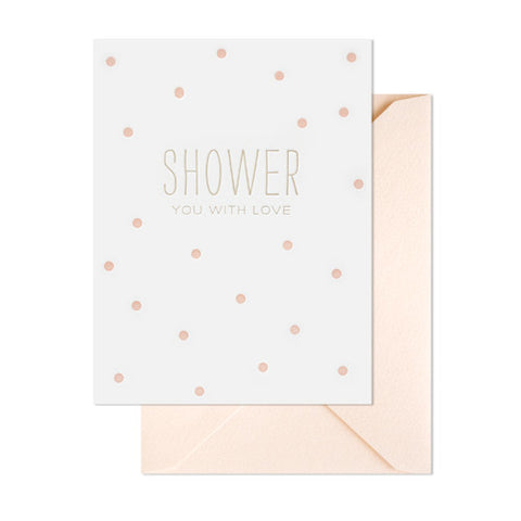 Shower You With Love Card