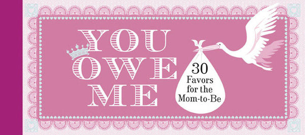 You Owe Me- Mom To Be