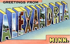 Greetings from Alexandria Minnesota