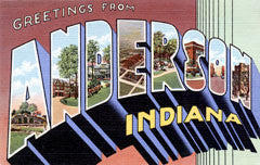 Greetings from Anderson Indiana