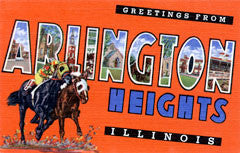 Greetings from Arlington Heights Illinois