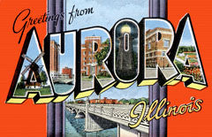 Greetings from Aurora Illinois