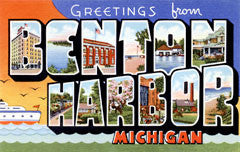 Greetings from Benton Harbor Michigan