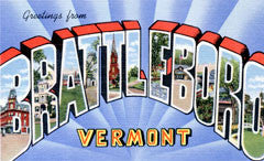 Greetings from Brattleboro Vermont