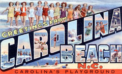 Greetings from Carolina Beach North Carolina