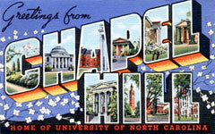 Greetings from Chapel Hill North Carolina