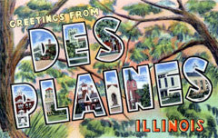 Greetings from Des Plaines Illinois