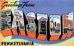 Greetings from Easton Pennsylvania