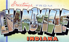 Greetings from Evansville Indiana