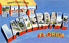 Greetings from Fort Lauderdale Florida