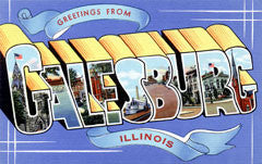 Greetings from Galesburg Illinois