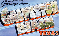 Greetings from Galveston Beach Texas