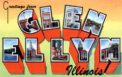 Greetings from Glen Ellyn Illinois