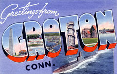 Greetings from Groton Connecticut