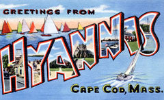 Greetings from Hyannis Massachusetts