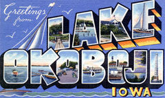Greetings from Lake Okoboji Iowa